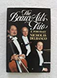 The Beaux Arts Trio, Nicholas Delbanco, 0688040012
