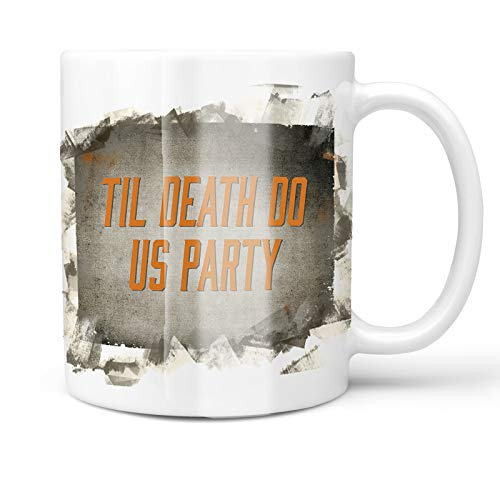 Neonblond 11oz Coffee Mug Til Death Do Us Party Halloween Spooky Design with your Custom Name