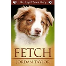 Fetch (Angel Paws)