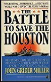 The Battle to Save the Houston, John G. Miller, 0671786210