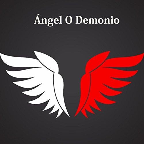 Angel O Demonio By Luisito Munoz Fredy Montoya On Amazon Music