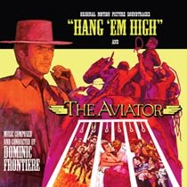HANG 'EM HIGH / THE AVIATOR [Soundtrack]