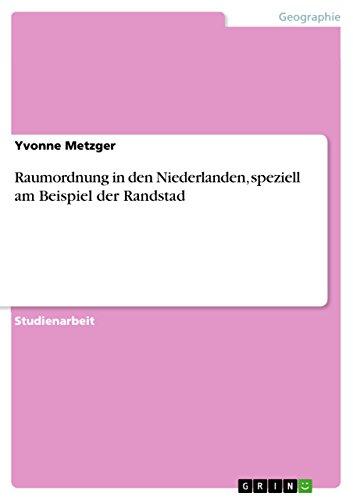 raumordnung-in-den-niederlanden-speziell-am-beispiel-der-randstad-german-edition