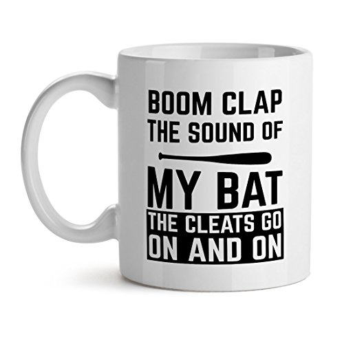 Boom Clap The Sound Of My Bat The Cleats Go On And On Player Sports Baseball Gamer - Mad Over Mugs - Inspirational Unique Popular Office Tea Coffee Mug Gift 15OZ