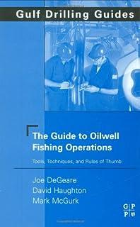 The guide to oilwell fishing operations by joe p. Degeare by joe p.