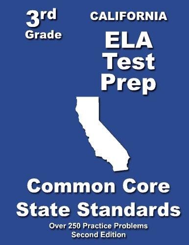 California 3rd Grade ELA Test Prep: Common Core Learning Standards
