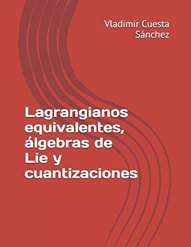 Libro : Lagrangianos equivalentes, álgebras de Lie y...