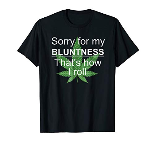Sorry For My Bluntness That