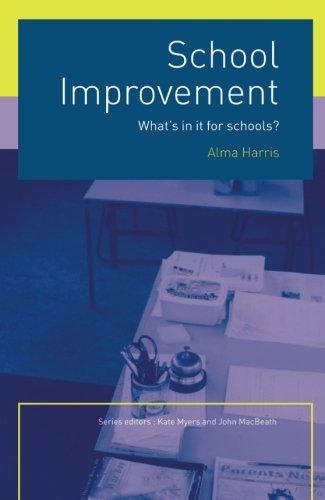 School Improvement: What's In It For Schools?
