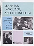 Learners, Language, and Technology, , 0893540242