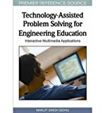 [(Technology-assisted Problem Solving for Engineering Education: Interactive Multimedia Applications )] [Author: Manjit Singh Sidhu] [Apr-2011]