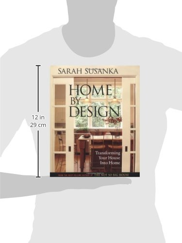 Incroyable Home By Design: The Language Of The Not So Big House (Susanka): Sarah  Susanka, Grey Crawford: 9781561586189: Amazon.com: Books