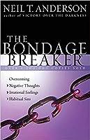 [By Neil T. Anderson ] The Bondage Breaker (Paperback)?2018?by Neil T. Anderson (Author) (Paperback)