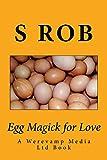 Egg Magick for Love