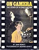 img - for On Camera: The Story of a Child Actor (Clarion books) book / textbook / text book