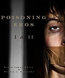 Poisoning Eros Book I & II