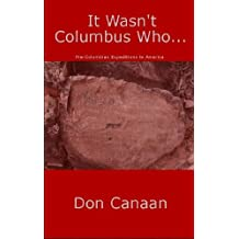It wasn't Columbus who...