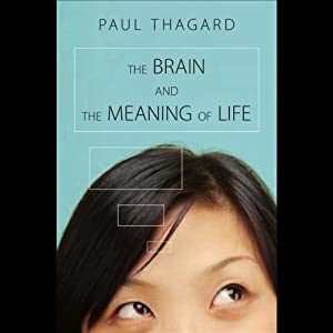 The Brain and the Meaning of Life Audiobook