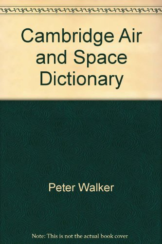Cambridge Air and Space Dictionary (Cambridge Reference)