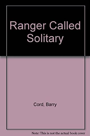 book cover of A Ranger Called Solitary