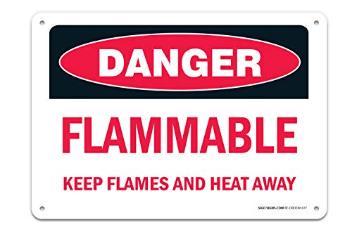(Danger Flammable Sign, Keep Flames and Heat Away Sign, Large 14 X 10 Aluminum, for Indoor or Outdoor Use - USA Made of Rust Free Aluminum-UV Printed with Professional Graphics by SIGO SIGNS)