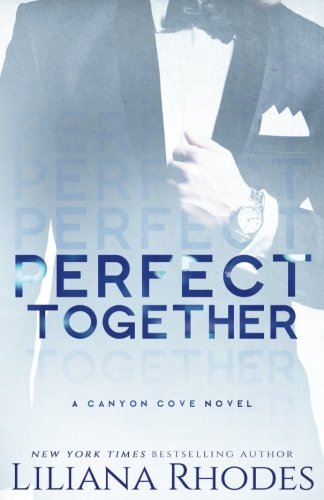 Download Perfect Together (Canyon Cove) (Volume 5) pdf epub