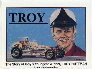 Troy: The story of Indy's youngest winner, Troy Ruttmann