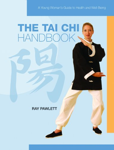 Download The Tai Chi Handbook (A Young Woman's Guide to Health and Well-being) pdf