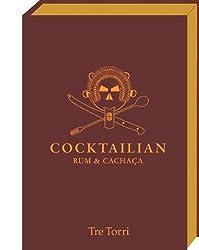 Rum & Cachaça (Cocktailian, Band 2)