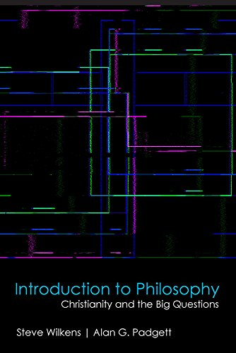 Introduction to Philosophy: Christianity and the Big Questions