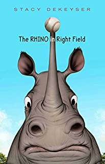 Book Cover: The Rhino in Right Field
