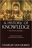 img - for A History of Knowledge Publisher: Ballantine Books book / textbook / text book