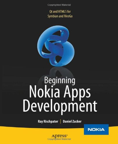 Beginning Nokia Apps Development: Qt and HTML5 for Symbian and MeeGo Front Cover