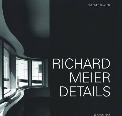 Richard Meier: Details