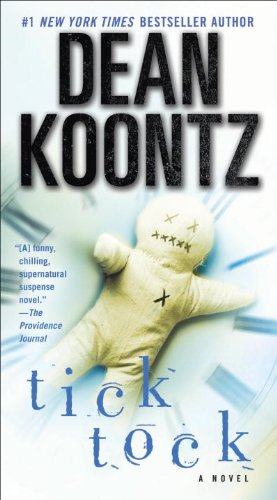 Ticktock A Novel Kindle Edition By Dean Koontz Mystery Thriller