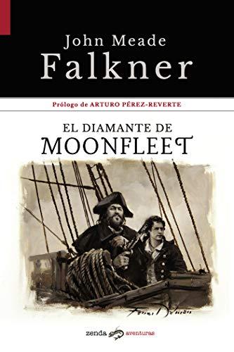 El diamante de Moonfleet (Zenda Aventuras nº 1) por John Meade Falkner,Arturo Perez-Reverte