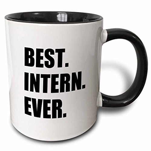 3dRose 185007_4 Best Intern Ever - Fun Appreciation Gift For Internship Job - Funny Two Tone Mug, 11 oz, -