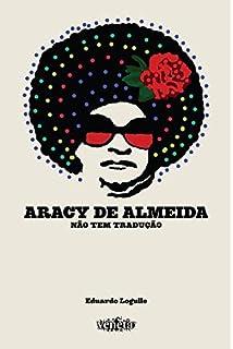 Aracy de Almeida. Não Tem Tradução (Em Portuguese do Brasil)