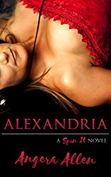 Alexandria (Spin It Series Book 1)