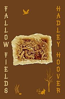 Fallow Fields by [Hoover, Hadley]