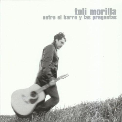 .com: Entre el Barro y Las Preguntas: Toli Morilla: MP3 Downloads