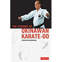 The Essence of Okinawan Karate-Do