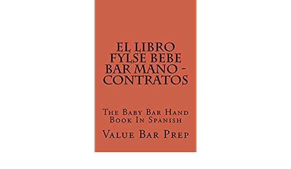 Amazon.com: El LIBRO FYLSE BEBE BAR MANO - Contratos: El LIBRO FYLSE BEBE BAR MANO - Contratos (Spanish Edition) eBook: Value Bar Prep: Kindle Store