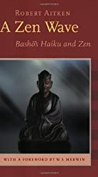 A Zen Wave: Basho's Haiku and Zen