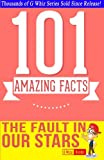 img - for The Fault in our Stars - 101 Amazing Facts You Didn't Know: Fun, Down-to-earth, and Amazing Facts (GWhizBooks.com) book / textbook / text book