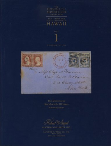 Honolulu Advertiser Collection, The: The Stamps and Postal History of Hawaii (3 Vols.)