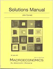 Solutions manual for use with macroeconomics 6th edition solutions manual for use with macroeconomics 6th edition 9780716775874 amazon books fandeluxe Images