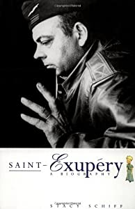 Saint Exup??ry: A Biography by Schiff Stacy (1997-03-01) Paperback