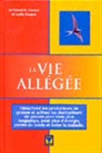 Read Online La Vie Allégée PDF