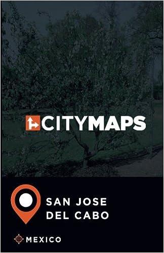 San Jose Del Cabo Mexico Map.City Maps San Jose Del Cabo Mexico James Mcfee 9781975977733